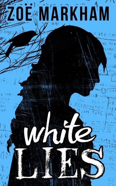 White Lies - Zoe Markham