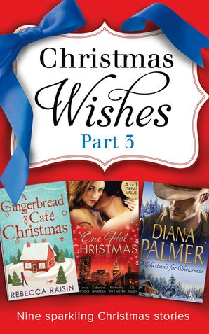 Christmas Wishes Part 3 (Mills & Boon e-Book Collections)