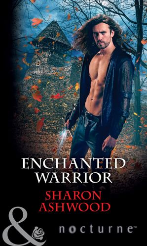 Enchanted Warrior (Mills & Boon Nocturne)