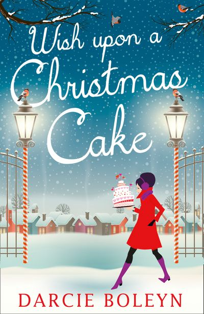 Wish Upon A Christmas Cake - Darcie Boleyn