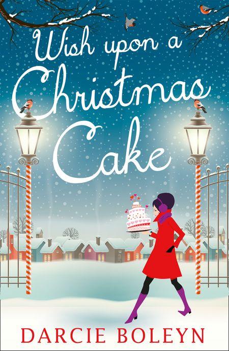 Wish Upon A Christmas Cake - Darcie Boleyn