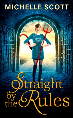 Straight By The Rules (Lilith Straight series, Book 3)