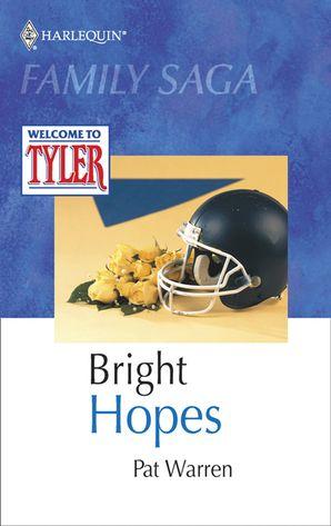 Bright Hopes (Mills & Boon M&B)