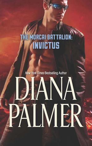 The Morcai Battalion: Invictus eBook  by Diana Palmer