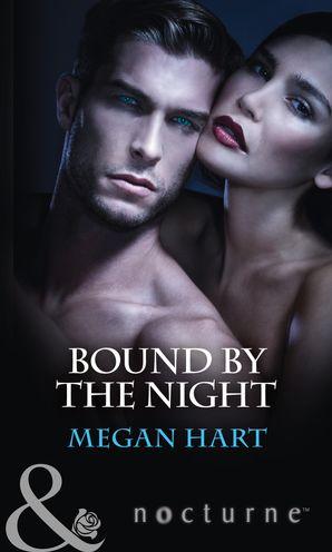 Bound By The Night: Dark Heat / Dark Dreams / Dark Fantasy (Mills & Boon Nocturne)