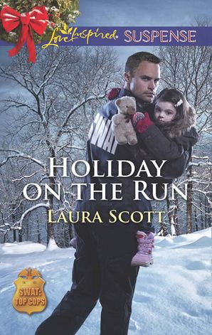 holiday-on-the-run-mills-and-boon-love-inspired-suspense-swat-top-cops-book-5