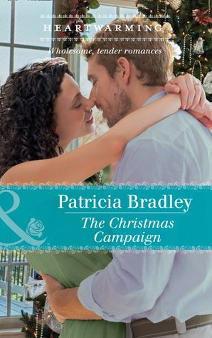 The Christmas Campaign (Mills & Boon Heartwarming)