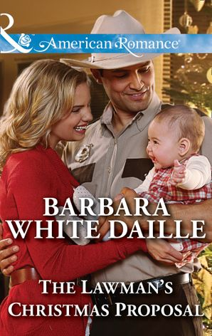 The Lawman's Christmas Proposal (Mills & Boon American Romance) (The Hitching Post Hotel, Book 3) eBook  by Barbara White Daille