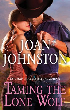 Taming The Lone Wolf (Mills & Boon M&B)