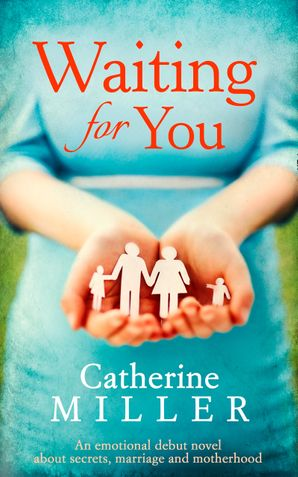 Waiting For You eBook  by Catherine Miller