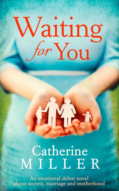 Waiting For You - Catherine Miller