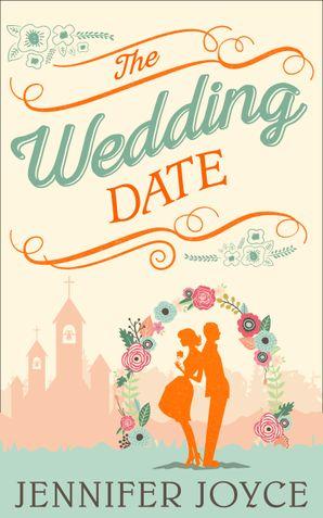 The Wedding Date eBook  by Jennifer Joyce