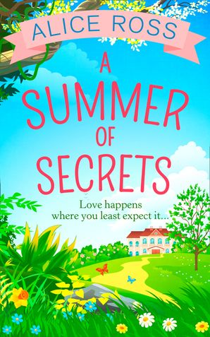 A Summer Of Secrets (Countryside Dreams, Book 2) eBook  by Alice Ross