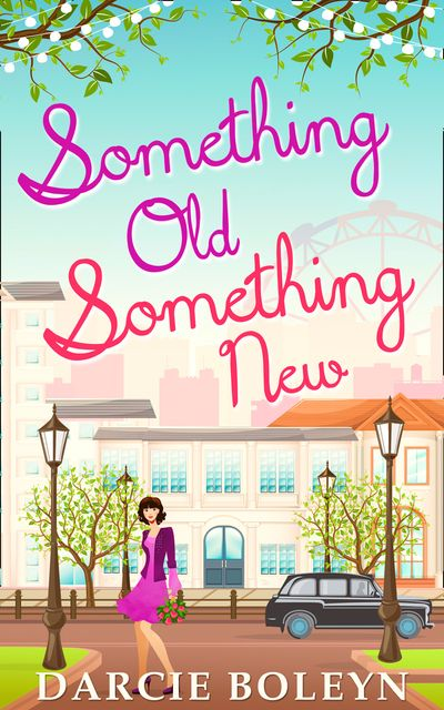 Something Old, Something New - Darcie Boleyn