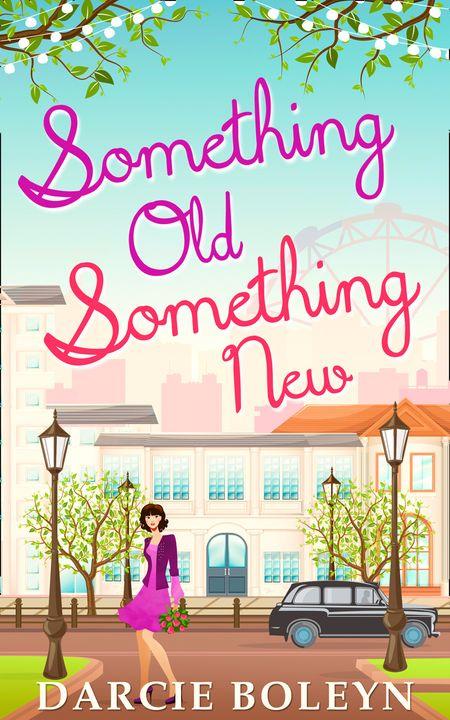 Something Old, Something New - Darcie Boleyn