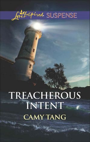 Treacherous Intent (Mills & Boon Love Inspired Suspense)