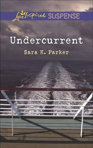 Undercurrent (Mills & Boon Love Inspired Suspense)
