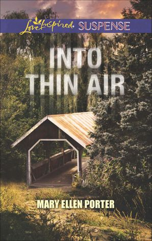Into Thin Air (Mills & Boon Love Inspired Suspense)
