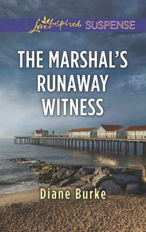 The Marshal's Runaway Witness (Mills & Boon Love Inspired Suspense)