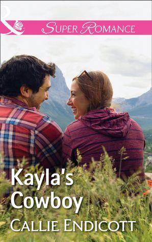 Kayla's Cowboy (Mills & Boon Superromance) (Montana Skies, Book 1) eBook  by Callie Endicott