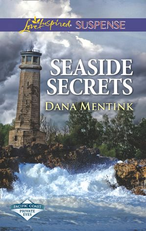 seaside-secrets-mills-and-boon-love-inspired-suspense-pacific-coast-private-eyes