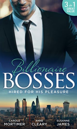 Hired For His Pleasure: The Talk of Hollywood / Keeping Her Up All Night / Buttoned-Up Secretary, British Boss (Mills & Boon M&B)