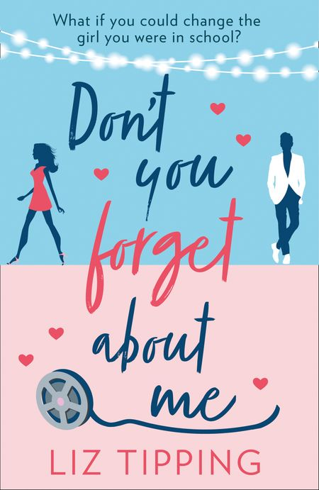 Don't You Forget About Me - Liz Tipping