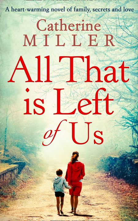 All That Is Left Of Us - Catherine Miller