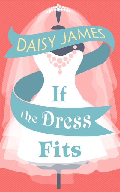 If The Dress Fits - Daisy James
