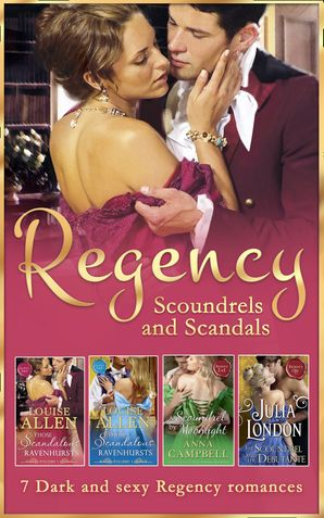 Regency Scoundrels And Scandals (Mills & Boon e-Book Collections) eBook  by Louise Allen