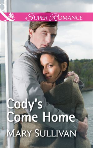 codys-come-home-mills-and-boon-superromance
