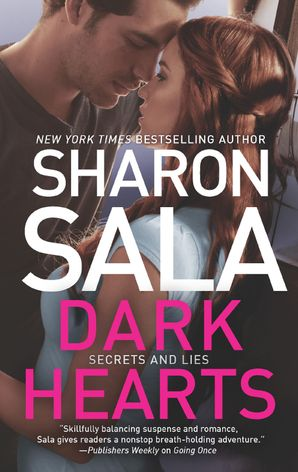 Dark Hearts (Secrets and Lies, Book 3)