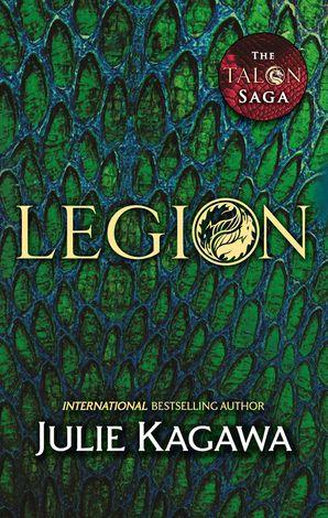 Legion (The Talon Saga, Book 4) eBook  by Julie Kagawa
