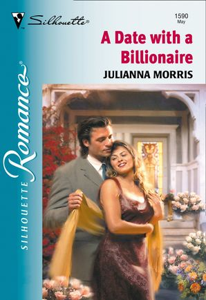 A Date With A Billionaire (Mills & Boon M&B)