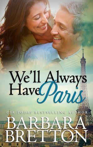 We'll Always Have Paris (Mills & Boon M&B)
