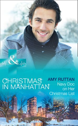 navy-doc-on-her-christmas-list-mills-and-boon-medical-christmas-in-manhattan-book-6