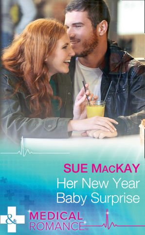 Her New Year Baby Surprise (Mills & Boon Medical) (The Ultimate Christmas Gift, Book 2) eBook  by