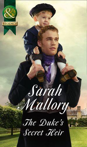 The Duke's Secret Heir (Mills & Boon Historical) eBook  by Sarah Mallory