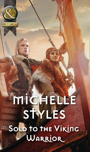 Sold To The Viking Warrior (Mills & Boon Historical) eBook  by Michelle Styles