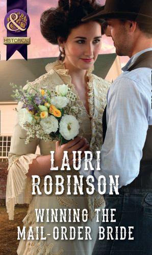 Winning The Mail-Order Bride (Mills & Boon Historical) (Oak Grove) eBook  by Lauri Robinson
