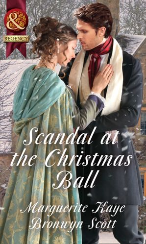 Scandal At The Christmas Ball: A Governess for Christmas / Dancing with the Duke's Heir (Mills & Boon Historical) eBook  by Marguerite Kaye