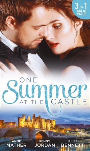 One Summer At The Castle eBook  by Anne Mather