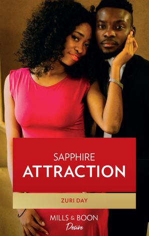 Sapphire Attraction (Mills & Boon Kimani) (The Drakes of California, Book 8) eBook  by Zuri Day