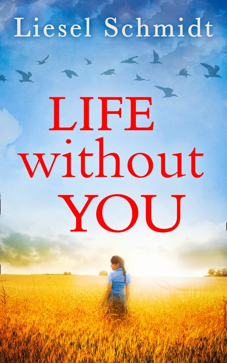 Life Without You - Liesel Schmidt