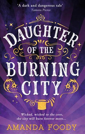 Daughter Of The Burning City eBook  by Amanda Foody