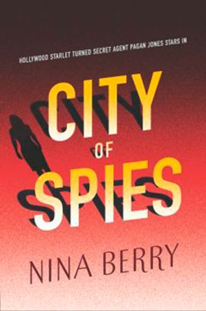 City Of Spies (Pagan Jones, Book 2) eBook  by Nina Berry