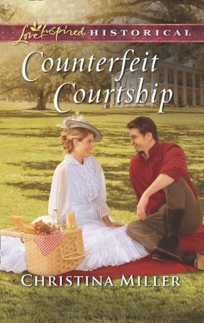 Counterfeit Courtship (Mills & Boon Love Inspired Historical)