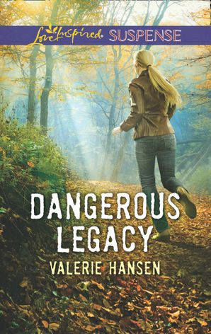 Dangerous Legacy (Mills & Boon Love Inspired Suspense) eBook  by Valerie Hansen