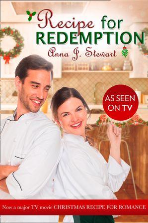 Recipe For Redemption (Mills & Boon Heartwarming) eBook  by Anna J. Stewart