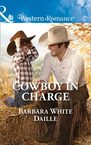 Cowboy In Charge (Mills & Boon Western Romance) (The Hitching Post Hotel, Book 4) eBook  by